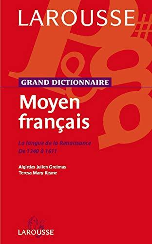 dictionnaire-du-moyen-francais-la-langue-de-la-renaissance-de-1340-a-1611