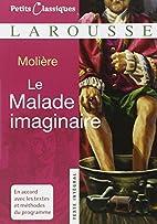 Le Malade Imaginaire (Petits Classiques)…