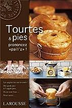 Tourtes et Pies by Angela Boggiano