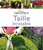 Taille inratable by Didier Willery