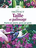 Christopher Brickell: Taille et palissage (French Edition)