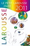 Larousse Staff: Le Petit Larousse illustre - grand format (French Edition)