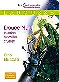 Dino Buzzati: Douce Nuit et autres nouvelles cruelles (French Edition)