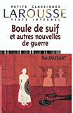 De Maupassant, Guy: Boule De Suif Et Autres Nouvelles De Guerre
