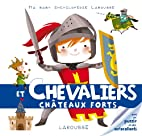 CHEVALIERS ET CHÂTEAUX FORTS by…
