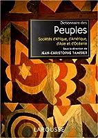 Dictionnaire des peuples by Jean-Christophe…