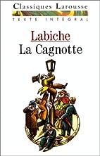 La Cagnotte : Comédie-vaudeville by…