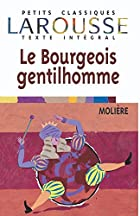 The Bourgeois Gentleman by Molière