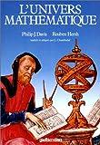 Davis, Philip J: L'Univers mathématique (French Edition)
