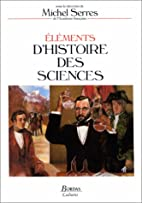 Elements of a History of Science by Michel…