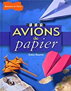 Avions De Papier -Ne by Didier Boursin