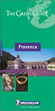 Michelin Green Guide Provence by Michelin…
