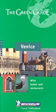 Michelin Green Guide Venice by Michelin Tyre…