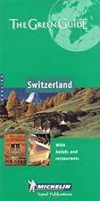 Michelin Green Guide Switzerland by Michelin…