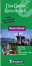 Michelin Der Grüne Reiseführer :…