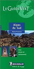 Michelin Green Guide Alpes du Sud Haute…