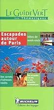 Escapades autour de Paris, N°353 by Guide…