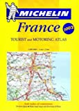 [???]: Michelin Tourist and Motoring Atlas France: Tourist and Motoring Atlas
