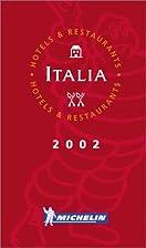 Michelin Red Guide Italia 2002 by Michelin