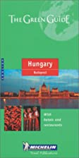 Michelin Green Guide Hungary Budapest by…