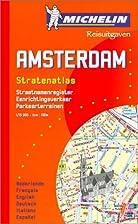Amsterdam : stratenatlas by Michelin Tyre…