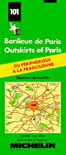 Outskirts of Paris: Map No. 101 by Michelin…