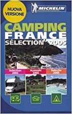 Michelin 2005 Camping France (Michelin…