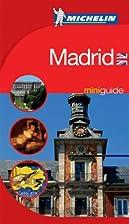 Madrid Mini Guide 2005 (Michelin Mini…