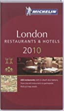 Michelin Guide London 2010: Hotels &…