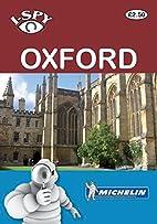 I Spy Oxford (Michelin I-Spy Guides) by…