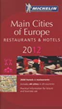 MICHELIN Guide Main Cities of Europe 2012:…