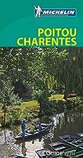 Le Guide Vert Poitou, Charentes Michelin by…