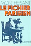 Montherlant, Henry de: Le Fichier parisien (French Edition)
