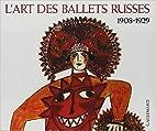 L'Art des ballets russes à…