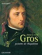 Antoine-Jean Gros by David O'Brien