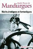 Mandiargues, Andre P de: Recits Erotiques ET Fantastiques (French Edition)