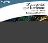 Carrere, Emmanuel: D'Autres Vies Que LA Mienne CD (French Edition)