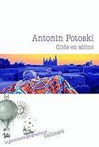 Cités en abîme by Antonin…