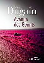 Avenue des géants by Marc Dugain