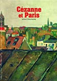 Coutagne, Denis: Decouverte Gallimard: Cezanne ET Paris (French Edition)