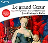 Rufin, Jean-Christophe: Le Grand Coeur (French Edition)