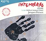Prevert, Jacques: Intemperies/CD/Read by Arletty and Prevert (French Edition)