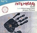 Intempéries: (Féerie) by Jacques Prévert