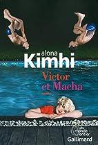 Victor et Macha by Alona Kimhi