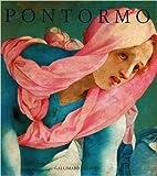 Pontormo : catalogue raisonné de l'œuvre…