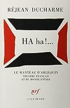 Ha! ha! by Réjean Ducharme