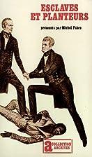 Esclaves et planteurs dans le sud américain…
