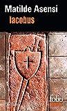 Asensi, Matilde: Iacobus (Folio Policier) (French Edition)