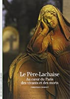Le Père-Lachaise : Au coeur du Paris des…