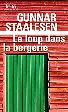 Le Loup dans la bergerie by Gunnar Staalesen